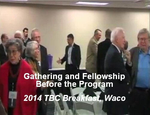 Friends & Supporters Gathering, 2014 Breakfast-Waco